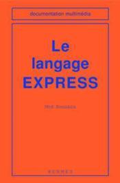 Le langage express - Couverture - Format classique