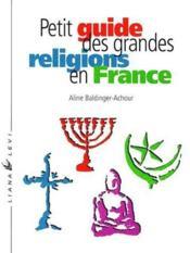 Petit guide des grandes religions en France - Couverture - Format classique