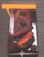 Cuisine et influences ; vins d'ici et gouts d'ailleurs - Intérieur - Format classique
