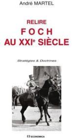 Relire Foch Au Xxie Siecle - Couverture - Format classique