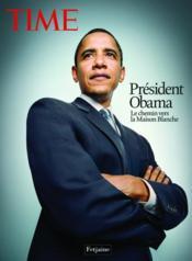 Président Obama ; le chemin vers la Maison Blanche - Couverture - Format classique
