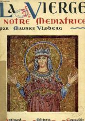 La Vierge Notre Mediatrice - Couverture - Format classique