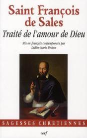 Traite de l'amour de dieu mis en francais contemporain - Couverture - Format classique