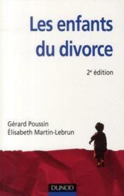 Les enfants du divorce ; psychologie de la séparation parentale (2e édition) - Couverture - Format classique