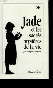 Jade et les sacrés mystères de la vie - Couverture - Format classique