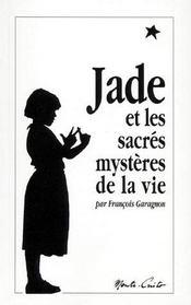 Jade et les sacrés mystères de la vie - Intérieur - Format classique