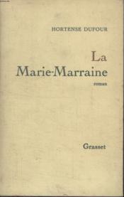 La Marie-Marraine. - Couverture - Format classique