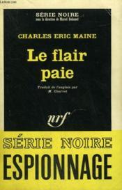 Le Flair Paie. Collection : Serie Noire N° 1040 - Couverture - Format classique