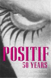 Positif 50 Years /Anglais - Couverture - Format classique