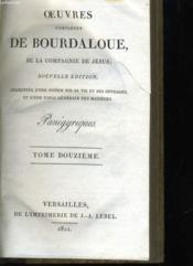 Oeuvres Completes De Bourdaloue, De La Compagnie De Jesus - Tome 12 - Couverture - Format classique