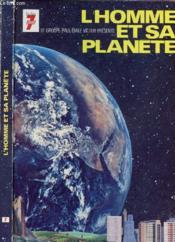 L'Homme Et Sa Planete - Couverture - Format classique