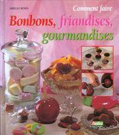Coment Faire Les Bonbons Les Gourmandises Et Les Friandises - Intérieur - Format classique