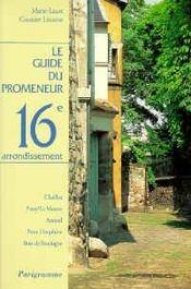 Le guide du promeneur 16eme arrondissement - Intérieur - Format classique