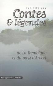 Contes et legendes de la tremblade et du pays d'arvert - Couverture - Format classique