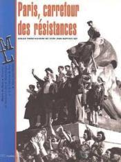 Paris, Carrefour Des Resistances - Couverture - Format classique