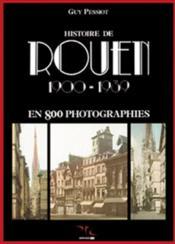 Histoire de rouen 1900-1939 - t.2 - Couverture - Format classique
