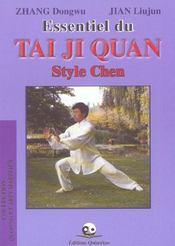 Essentiel du tai ji quan style chen - Intérieur - Format classique