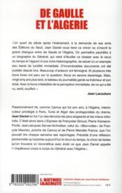De Gaulle et l'Algérie ; la tragédie, le héros et le témoin - 4ème de couverture - Format classique