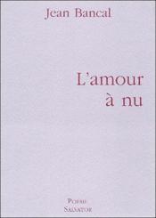 L'amour à nu - Couverture - Format classique