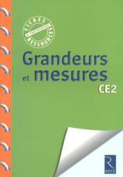 Mathématiques ; grandeurs et mesure ; CE2 ; fiches pédagogiques - Couverture - Format classique
