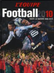 telecharger Football 2010 – toute la saison 2009-2010 livre PDF/ePUB en ligne gratuit