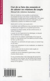 L'art de se faire des ennnemis et de saboter ses relations de couple ; manuel des relations humaines - 4ème de couverture - Format classique