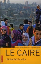 Le Caire ; mégalopole durable ? - Couverture - Format classique