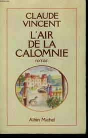L'Air De La Calomnie - Couverture - Format classique