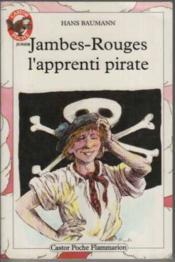 Jambes-rouges l'apprenti pirate - - aventure, des 9/10 ans - Couverture - Format classique