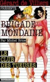 Brigade mondaine t.319 ; le club des tueuses - Couverture - Format classique