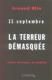11 septembre ; la terreur démasquée ; entre discours et réalité - Intérieur - Format classique