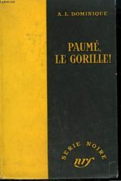 Paume, Le Gorille ! Collection : Serie Noire Sans Jaquette N° 342 - Couverture - Format classique