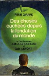 Des Choses Cachees Depuis La Fondation Du Monde.Recherches Avec J.M.Oughourlian Et Guy Lefort. - Couverture - Format classique