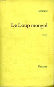 Le Loup Mongol. - Couverture - Format classique