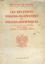 Les Relations Polono-Allemandes Et Polono Sovietiques Au Cours De La Periode 1933 - 1939. - Couverture - Format classique