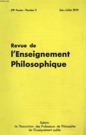 REVUE DE L'ENSEIGNEMENT PHILOSOPHIQUE, 29e ANNEE, N° 5, JUIN-JUILLET 1979 - Couverture - Format classique