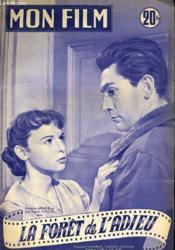 Mon Film N° 321 - La Foret De L'Adieu - Couverture - Format classique