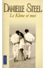 Klone Et Moi - Couverture - Format classique