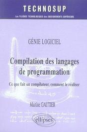 Genie Logiciel Compilation Des Langages De Programmation Ce Que Fait Un Compilateur Comment Realiser - Intérieur - Format classique