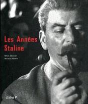 Les Annees Staline - Couverture - Format classique
