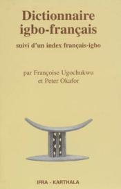 Dictionnaire igbo-francais, suivi d'un index francais-igbo - Couverture - Format classique