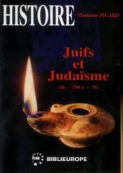 Juifs et judaisme t.1 ; de -700 a +70 - Couverture - Format classique