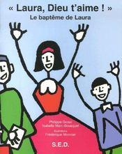 «Laura, Dieu t'aime ! » le baptême de Laura - Couverture - Format classique