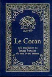 Le coran ; la traduction en langue francaise du sens et verset - Couverture - Format classique