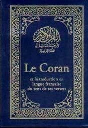 Le coran ; la traduction en langue francaise du sens et verset - Intérieur - Format classique