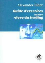 Vivre du trading guide d'exercices - psychologie, tactiques de trading, money management - Intérieur - Format classique