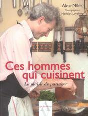 Ces Hommes Qui Cuisinent ; Le Plaisir De Partager - Intérieur - Format classique