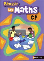 Réussir les maths ; CP ; élève - Couverture - Format classique