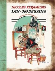 Nicolas Keramidas ; 1 an, 365 dessins - Couverture - Format classique