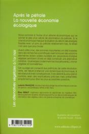 L'aprés pétrole ; la nouvelle économie écologique - 4ème de couverture - Format classique